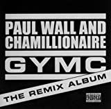 echange, troc Paul Wall & Chamillionaire - Gymc: The Remix Album