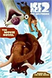 Ice Age 2: The Movie Novel (0060839740) by Zoehfeld, Kathleen Weidner