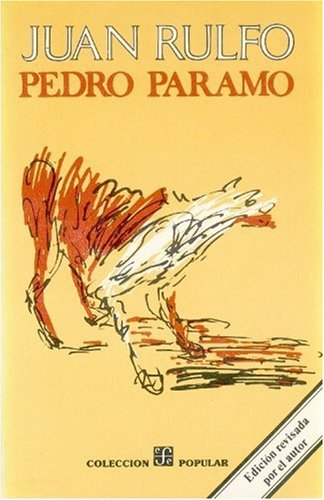 Pedro Páramo (Colecion Popular, No, 58) (Spanish Edition)