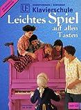 echange, troc Barbara Dobretsberger, Matthias Kontarsky - UE Klavierschule, Leichtes Spiel auf allen Tasten, m. CD-Audio