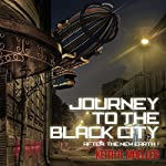 Journey to the Black City | Keith R. Mueller
