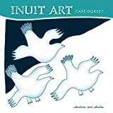Cape Dorset Inuit Art 2012 Calendarby Pomegranate