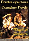 img - for Novelas ejemplares - Exemplary Novels (Espa ol & English) (Spanish Edition) book / textbook / text book