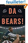Da Bears!: How the 1985 Monsters of t...