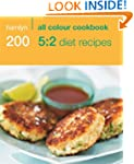 200 5:2 Diet Recipes: Hamlyn All Colo...
