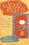 The Soul&#39;s Palette: Drawing on Art&#39;s Transformative Powers
