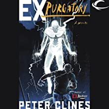Ex-Purgatory (       UNABRIDGED) by Peter Clines Narrated by Jay Snyder