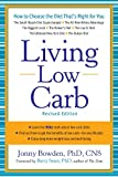 Image of Living Low Carb: Controlled-Carbohydrate Eating for Long-Term Weight Loss