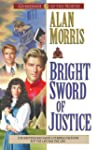 Bright Sword of Justice (Guardians of...