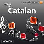 Rhythms Easy Catalan |  EuroTalk Ltd