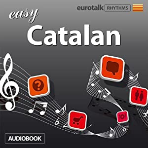 Rhythms Easy Catalan | [EuroTalk Ltd]