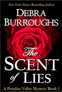 The Scent Of Lies, A Cozy Mystery & Romance by Debra Burroughs ebook deal