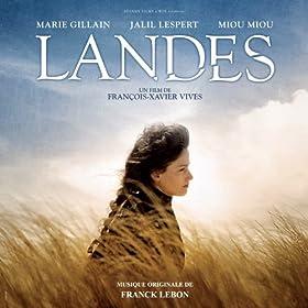 Landes (Bande originale du film de Fran�ois-Xavier Vives)