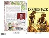img - for DOUBLE JACK, Search for a Dusty Jewel (AUTHOR'S EDITION) book / textbook / text book