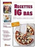 Recettes IG bas : 60 recettes salées et sucrées