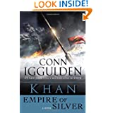 Khan: Empire of Silver: A Novel (Conqueror)