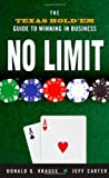 img - for No Limit: The Texas Hold'Em Guide to Winning in Business book / textbook / text book