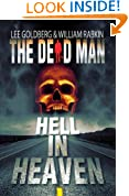 Hell In Heaven (Dead Man Book 3)