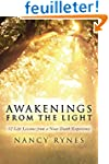 Awakenings from the Light: 12 Life Le...