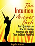 The Intuition Answer Book. Your Quest...