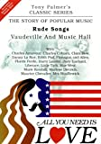 echange, troc Tony PALMER - All You Need Is Love, Volume Five - Rude Songs - Vaudeville And Music Hall