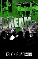IT WAS ALL A DREAM 2 (THE MONEY TEAM)