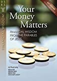 img - for Your Money Matters: Financial Wisdom from the Parables of Jesus - Study Guide (Discovery Series Bible Study) book / textbook / text book