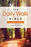 img - for The Daily Walk Bible NLT: 31 Days with Jesus book / textbook / text book