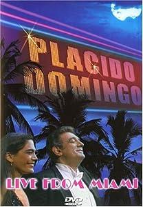 Live from Miami-Placido Domingo