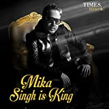 Mika Singh Is King