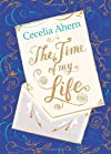 The Time of My Life. Cecelia Ahern [Hardcover]