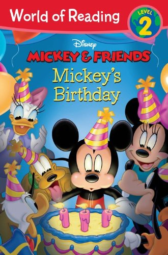Mickey & Friends: Mickey's Birthday (Mickey & Friends: World of Reading, Level 2)