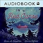 In the Red Canoe Hörbuch von Leslie A. Davidson Gesprochen von: Christian Down