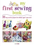 My First Sewing Book: 35 easy and fun...