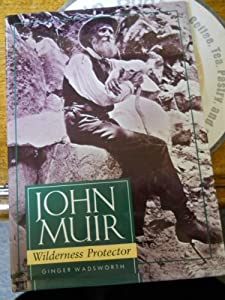 a literary analysis of the autobiography of john muir by ginger wadsworth Click download or read online button to get camping with the president ginger wadsworth on a camping trip with naturalist john muir in yosemite.