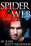 img - for Spider Web: A Vampire Thriller (The Spider Trilogy: Book 2) book / textbook / text book