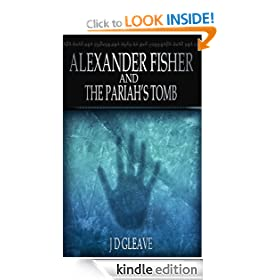 Alexander Fisher and The Pariah's Tomb