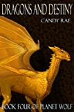 Dragons and Destiny (Planet Wolf Book 4)