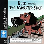 Buck Meets the Monster Stick | [Bil Lepp]
