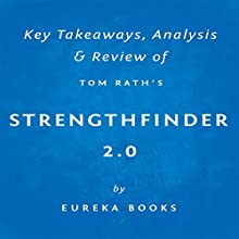StrengthsFinder 2.0 by Tom Rath: Key Takeaways, Analysis & Review (       UNABRIDGED) by Eureka Books Narrated by Michael Pauley