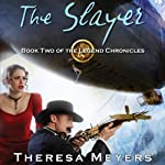 The Slayer | Theresa Meyers