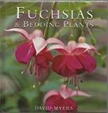 Fuchsias & Bedding Plants (0752524380) by David Myers