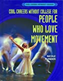 Cool Careers Without College for People Who Love Movement