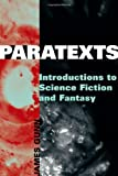 Paratexts: Introductions to Science Fiction and Fantasy (0810891220) by Gunn, James