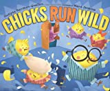 img - for Chicks Run Wild book / textbook / text book
