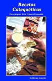 img - for Recetas Catequeticas (Spanish Edition) book / textbook / text book