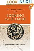 Looking for Dilmun (Origins of Arabia)