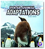 Polar Animal Adaptations (A+ Books: Amazing Animal Adaptations)