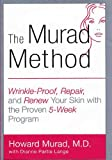 img - for The Murad Method: Wrinkle-Proof, Repair, and Renew Your Skin with the Proven 5-Week Program book / textbook / text book