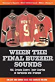 When the Final Buzzer Sounds (1572433922) by Howe, Colleen